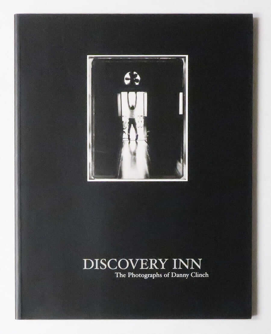 DISCOVERY INN The Photographs of Danny Clinch