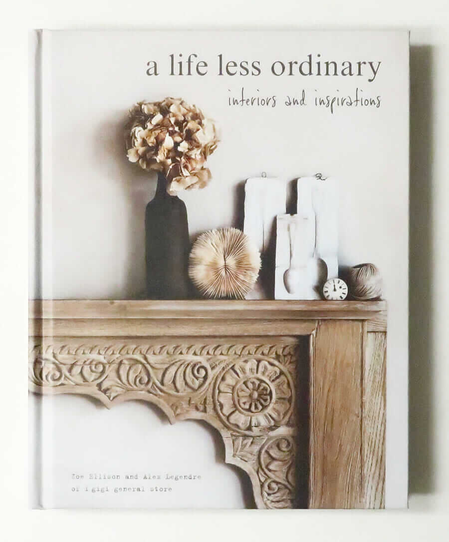 a life less ordinary: interiors and inspirations