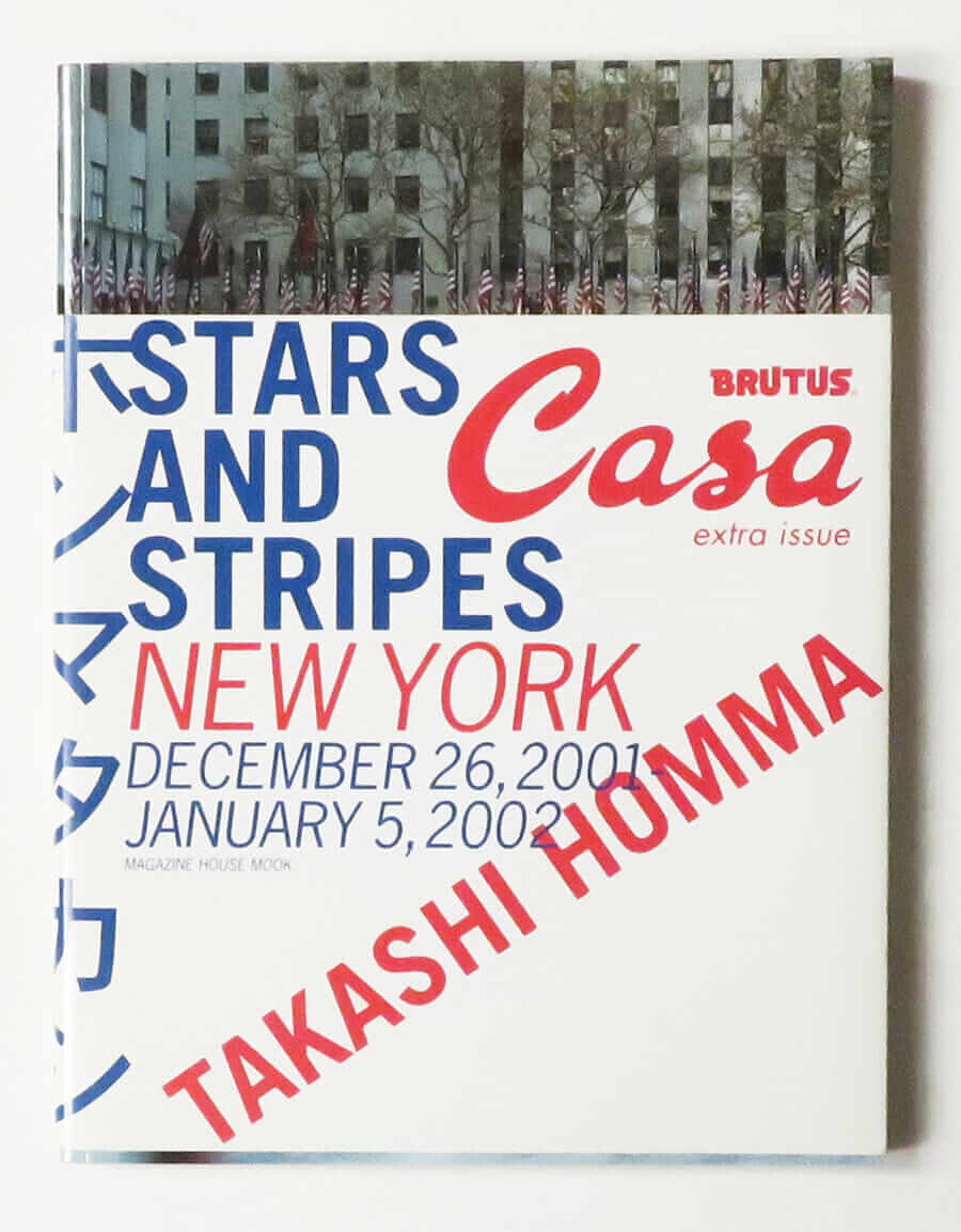 Stars and Stripes: New York December 26, 2001-January 5, 2002 ホンマタカシ