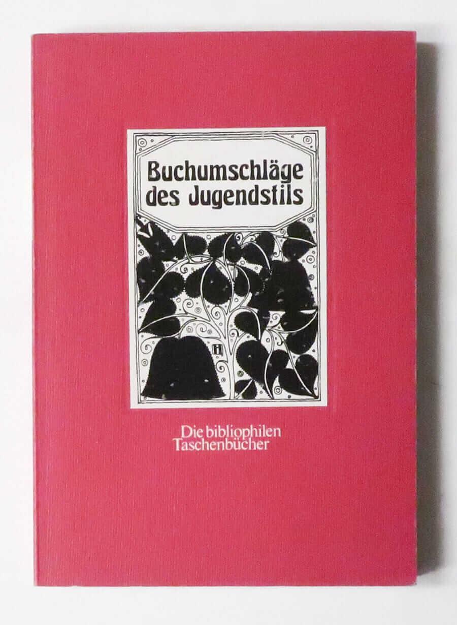 Buchumschlage des Jugendstils: Die bibliophilen Taschenbucher #202