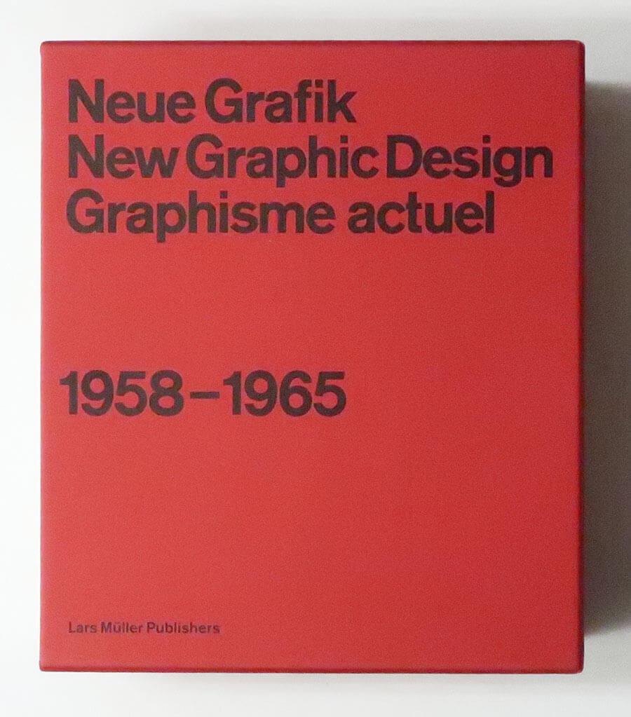 Neue Grafik / New Graphic Design / Graphisme Actuel 1958-1965