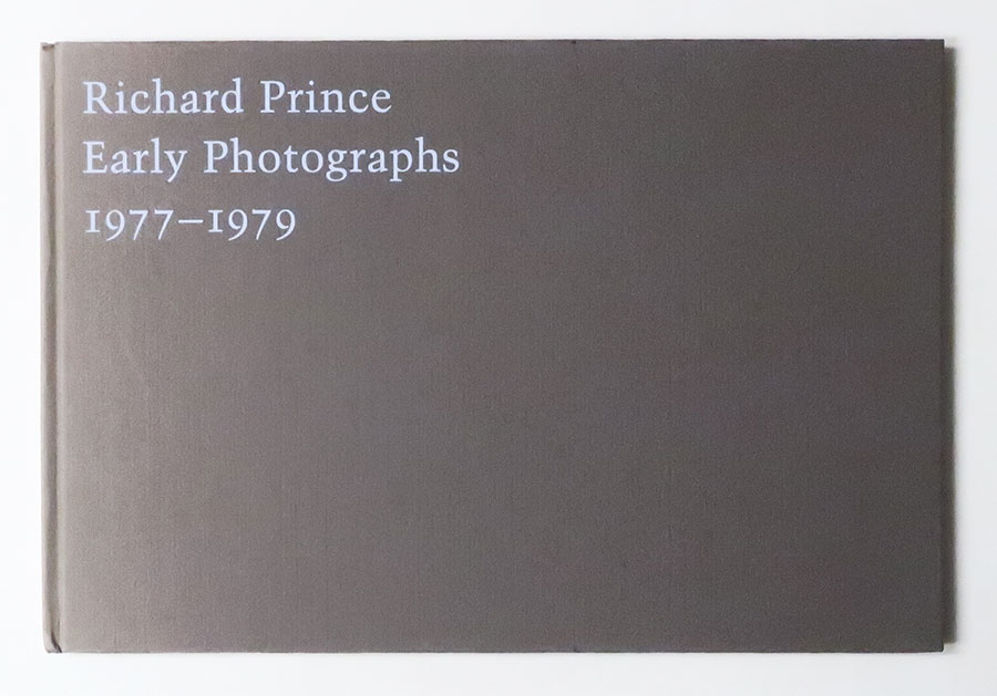 Early Photographs 1977-1979 | Richard Prince