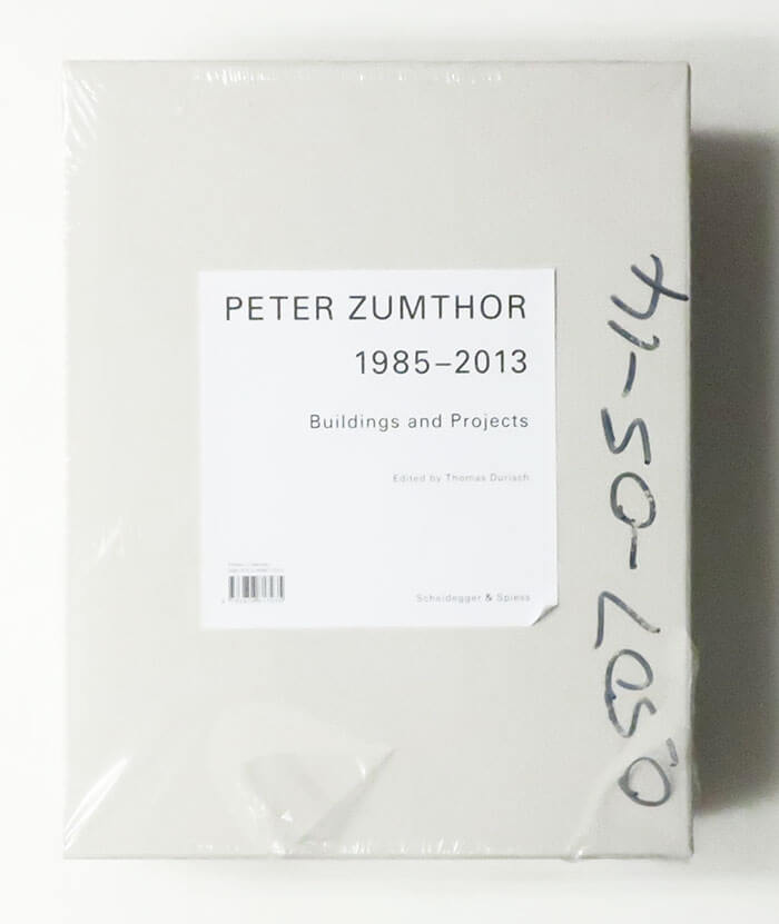 Peter Zumthor. Buildings and Projects 1985-2013
