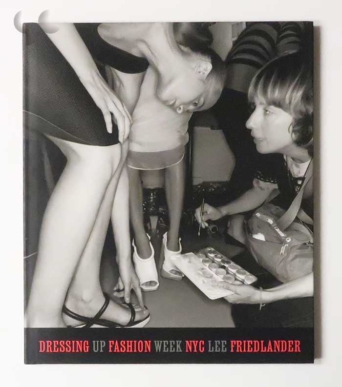 Dressing Up Fashion Week NYC | Lee Friedlander