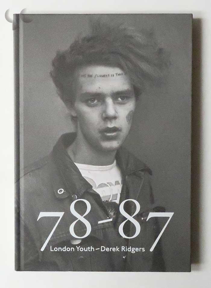 78-87 London Youth | Derek Ridgers