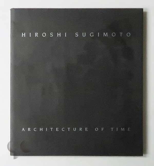 Architecture of Time | Hiroshi Sugimoto