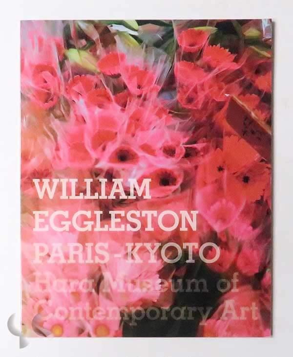 ウィリアム・エグルストン パリ-京都