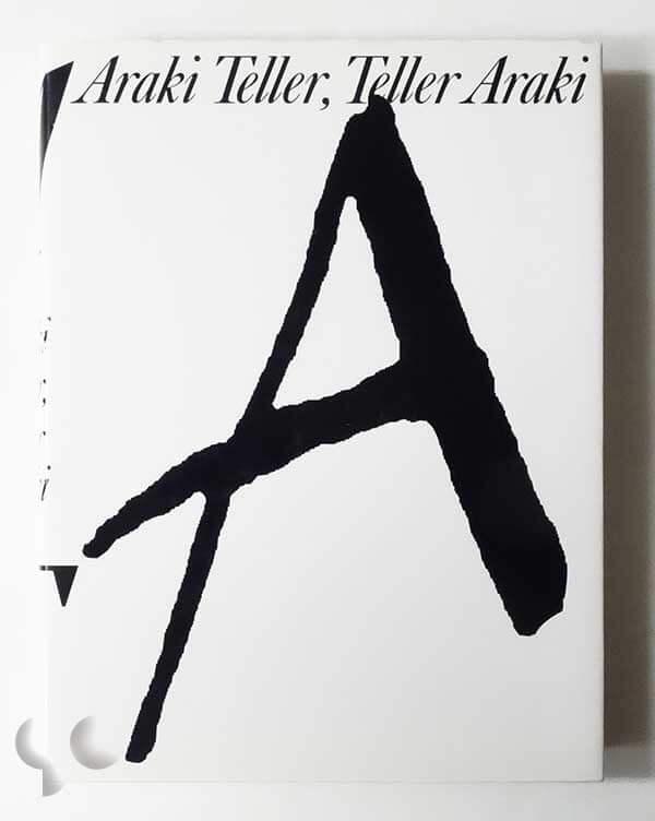 Araki Teller, Teller Araki | 荒木経惟 Juergen Teller