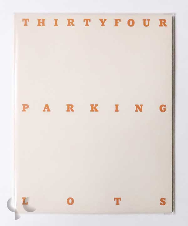 Thirtyfour Parking Lots in Los Angeles   Edward Ruscha