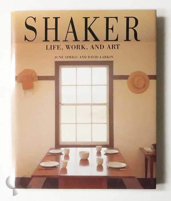 Shaker Life, Work, And Art